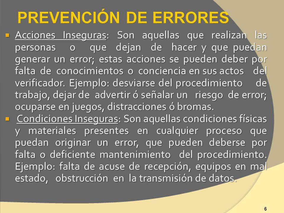 CAUSAS: Las causas son hechos o circunstancias que ya estaban presentes y que desencadenaron el error.