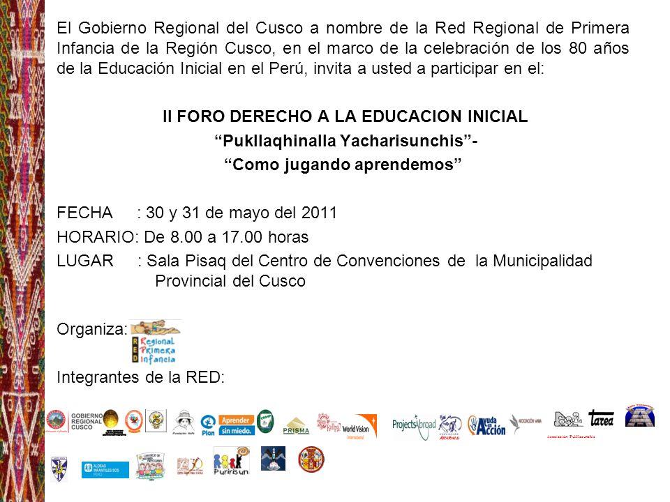 El Gobierno Regional del Cusco a nombre de la Red Regional de Primera Infancia de la Región Cusco, en el marco de la celebración de los 80 años de la