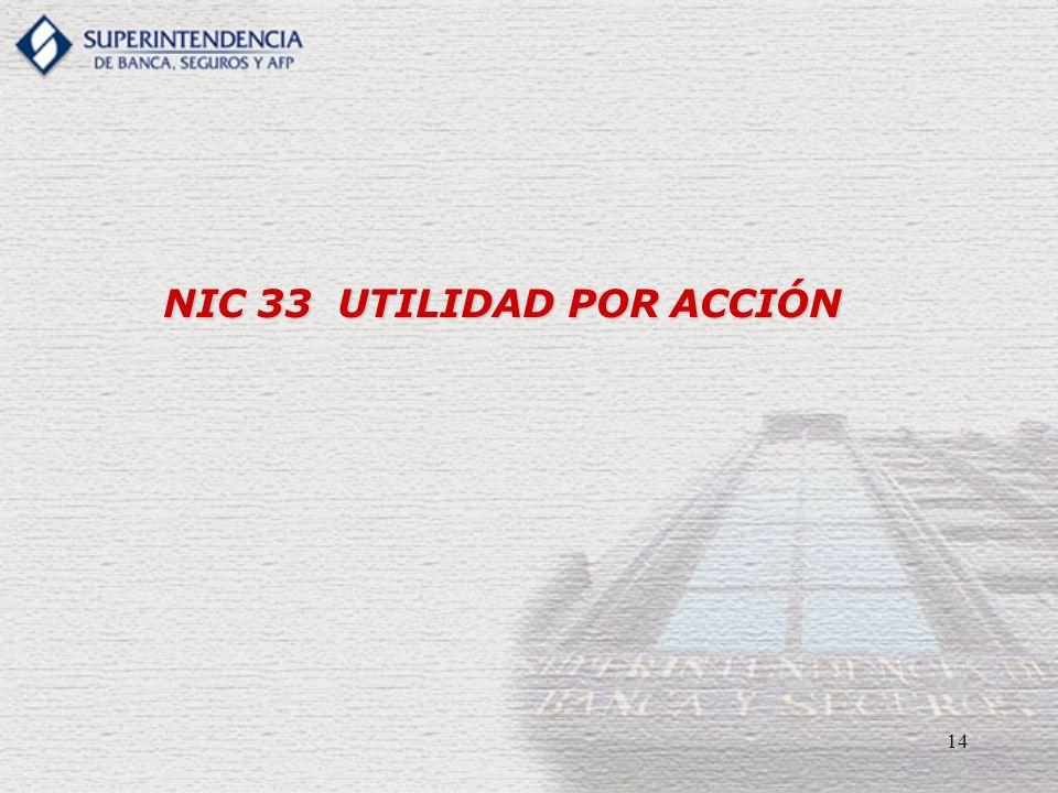 14 NIC 33 UTILIDAD POR ACCIÓN