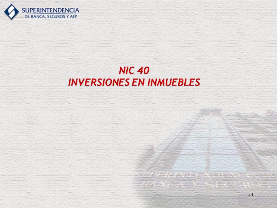 24 NIC 40 INVERSIONES EN INMUEBLES