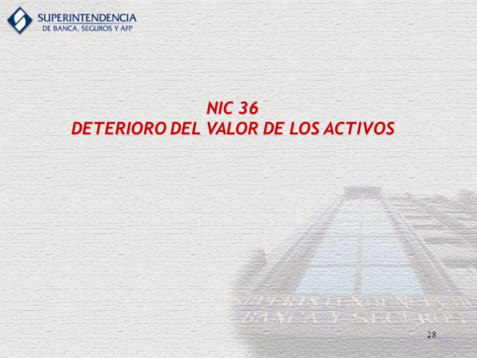 28 NIC 36 DETERIORO DEL VALOR DE LOS ACTIVOS