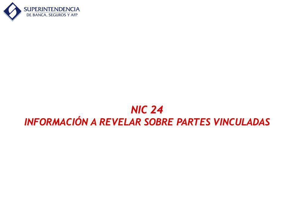 NIC 24 INFORMACIÓN A REVELAR SOBRE PARTES VINCULADAS