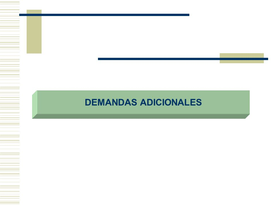 DEMANDAS ADICIONALES