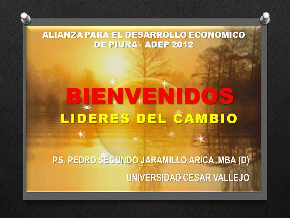 LIDERES DEL CAMBIO BIENVENIDOS BIENVENIDOS PS.