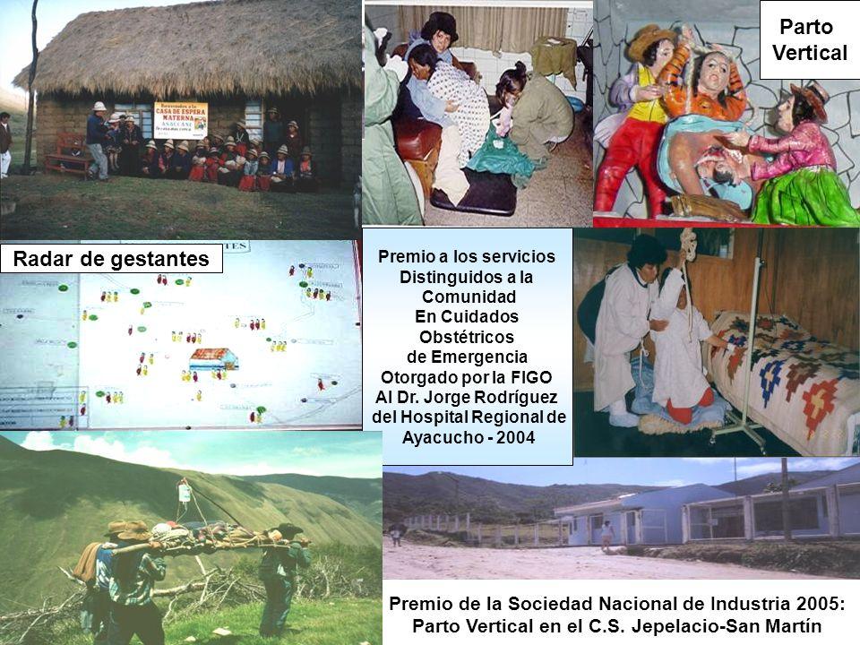 Premio de la Sociedad Nacional de Industria 2005: Parto Vertical en el C.S. Jepelacio-San Martín Casas de Espera Radar de gestantes Participación de l