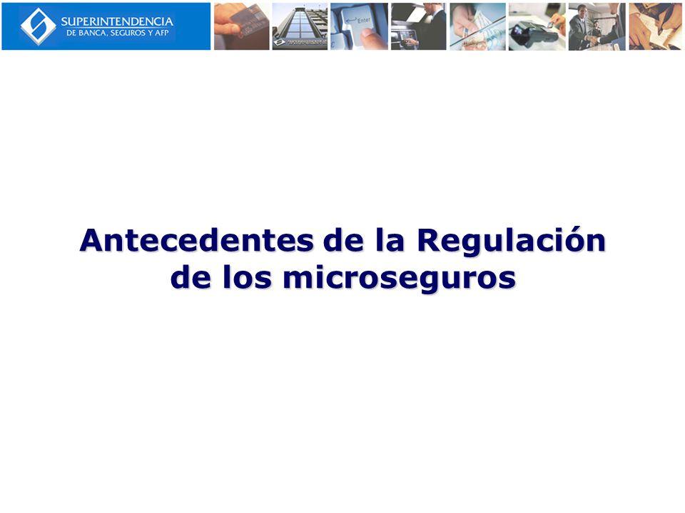 Antecedentes de la Regulación de los microseguros