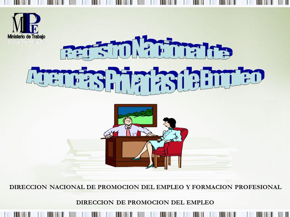 E DIRECCION NACIONAL DE PROMOCION DEL EMPLEO Y FORMACION PROFESIONAL DIRECCION DE PROMOCION DEL EMPLEO
