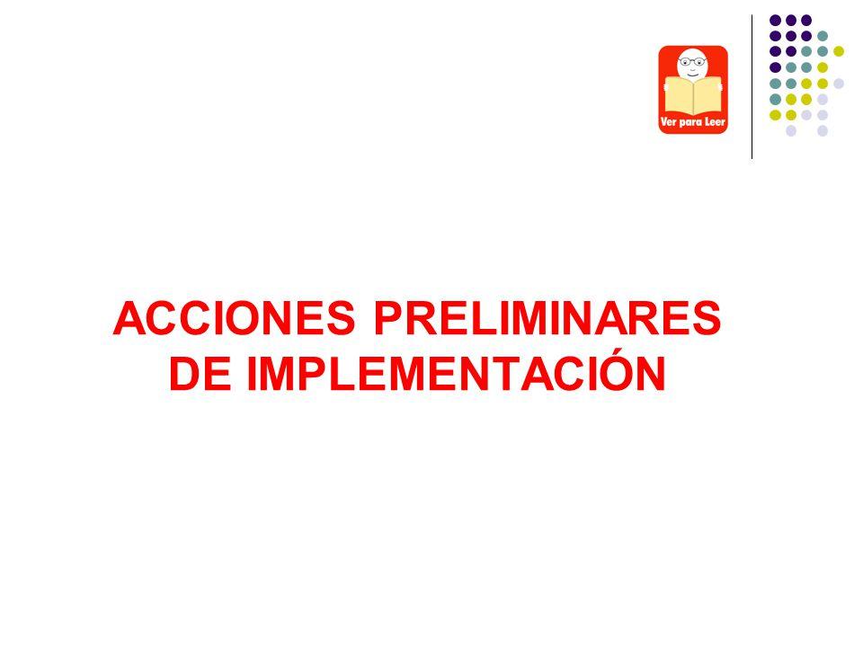 ACCIONES PRELIMINARES DE IMPLEMENTACIÓN