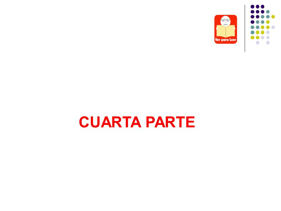 CUARTA PARTE