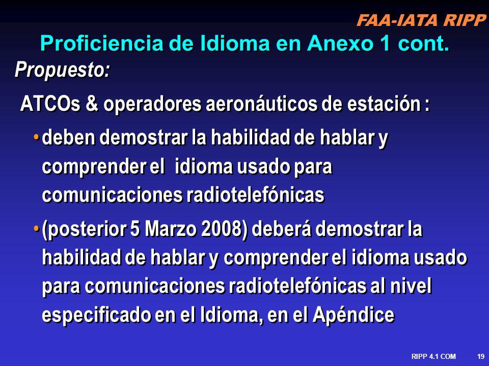FAA-IATA RIPP RIPP 4.1 COM20 Proficiencia de Idioma en Anexo 1 cont.