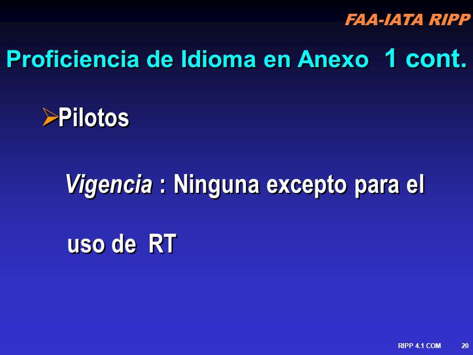 FAA-IATA RIPP RIPP 4.1 COM21 Proficiencia de Idioma en Anexo 1 cont.
