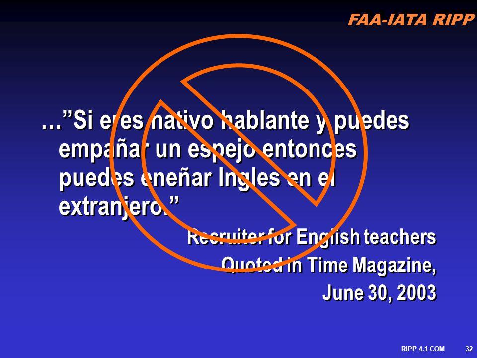 FAA-IATA RIPP RIPP 4.1 COM33 La Profesión De enseñar un Idioma versus El Negocio De Enseñar un Idioma La Profesión De enseñar un Idioma versus El Negocio De Enseñar un Idioma