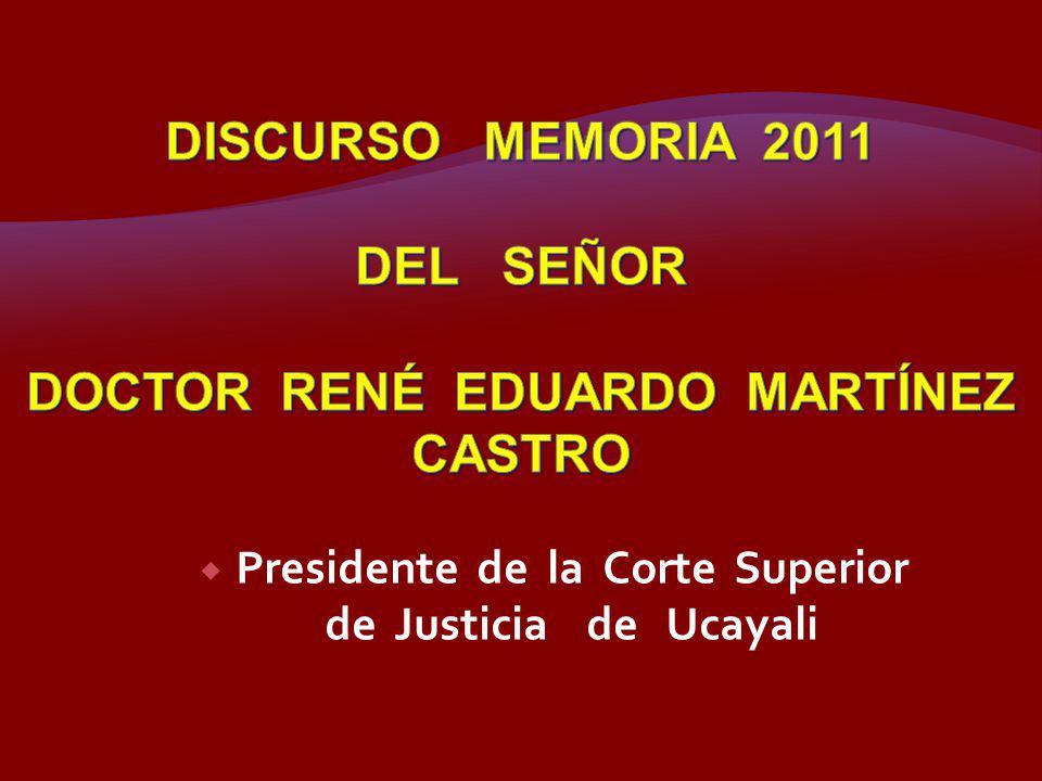 Presidente de la Corte Superior de Justicia de Ucayali
