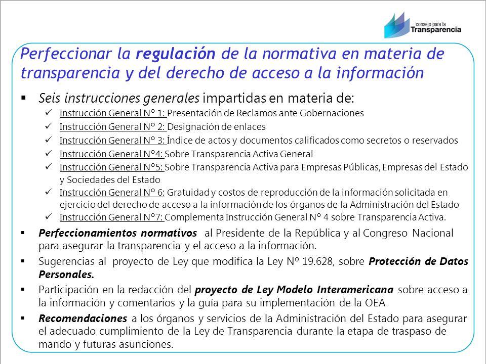 Perfeccionar la regulación de la normativa en materia de transparencia y del derecho de acceso a la información Seis instrucciones generales impartida
