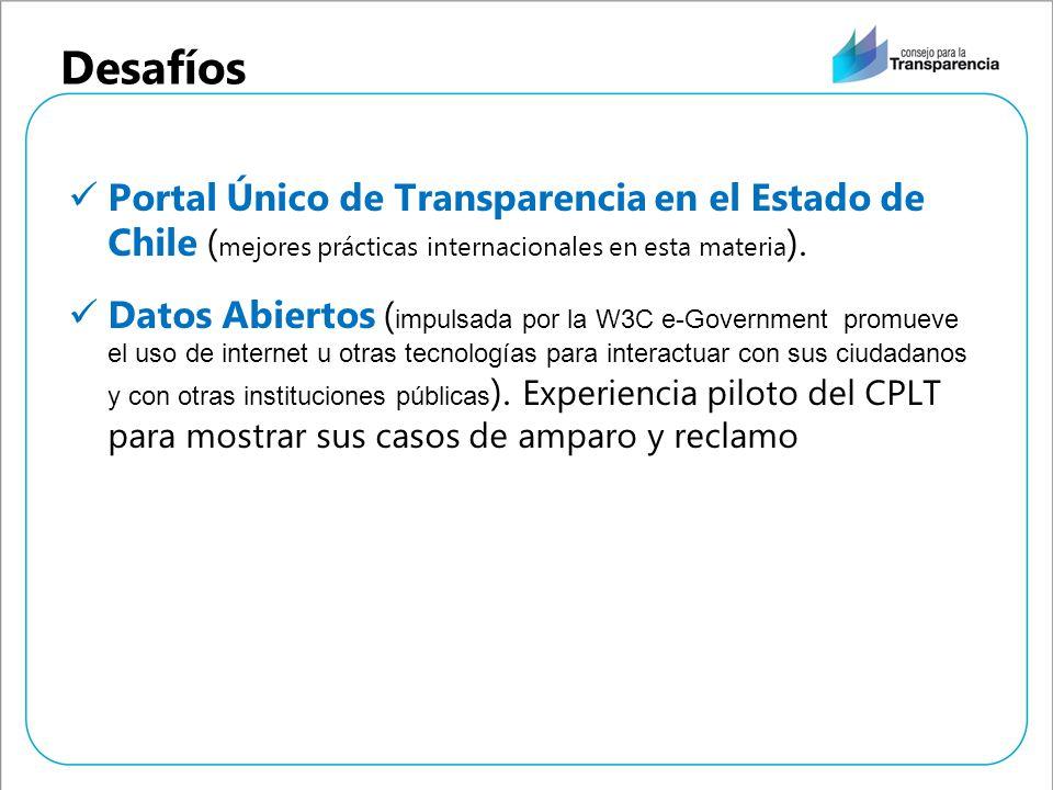 Desafíos Portal Único de Transparencia en el Estado de Chile ( mejores prácticas internacionales en esta materia ). Datos Abiertos ( impulsada por la