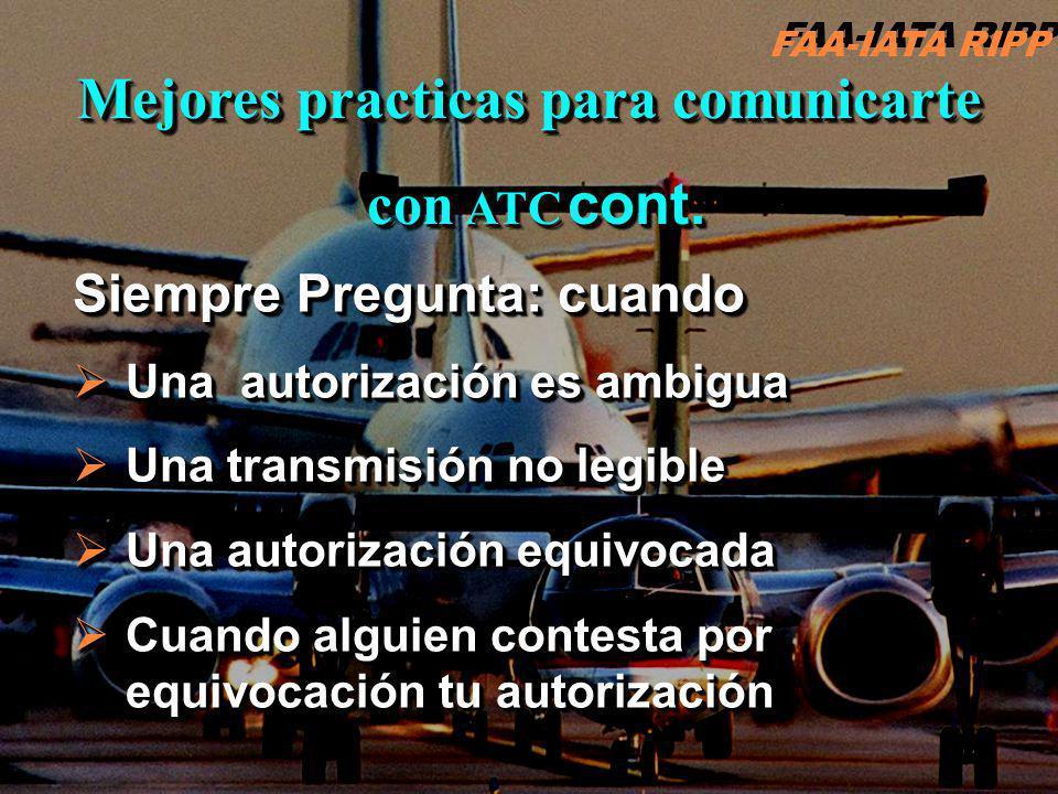 RIPP 4.1 ATC13 Siempre Pregunta: cuando Una autorización es ambigua Una autorización es ambigua Una transmisión no legible Una transmisión no legible