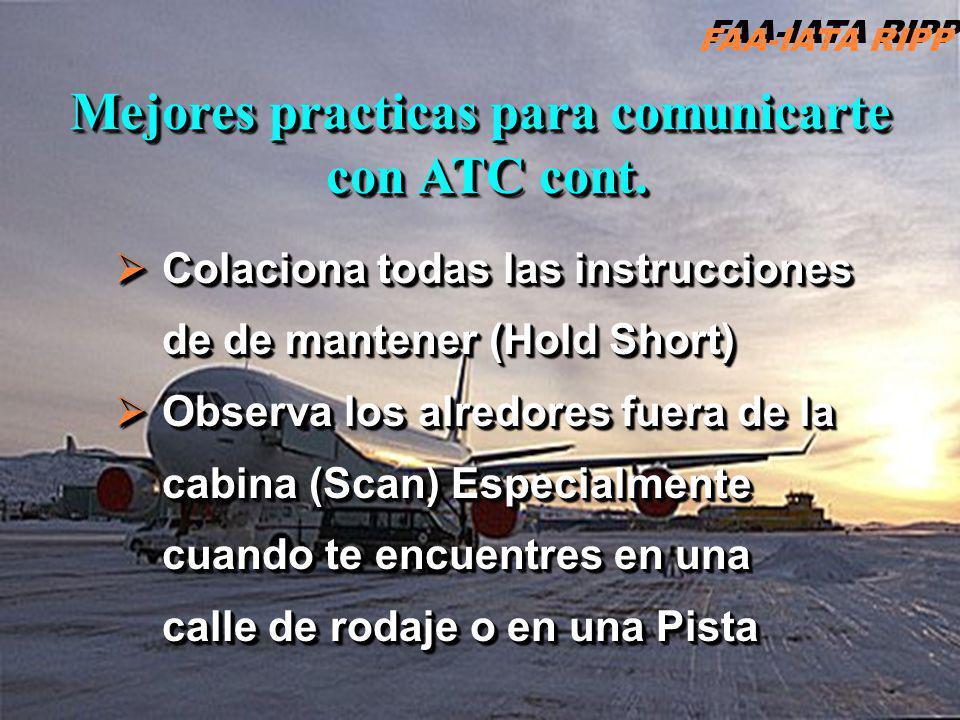 RIPP 4.1 ATC14 Mejores practicas para comunicarte con ATCcont. con ATC cont. Mejores practicas para comunicarte con ATCcont. con ATC cont. Colaciona t
