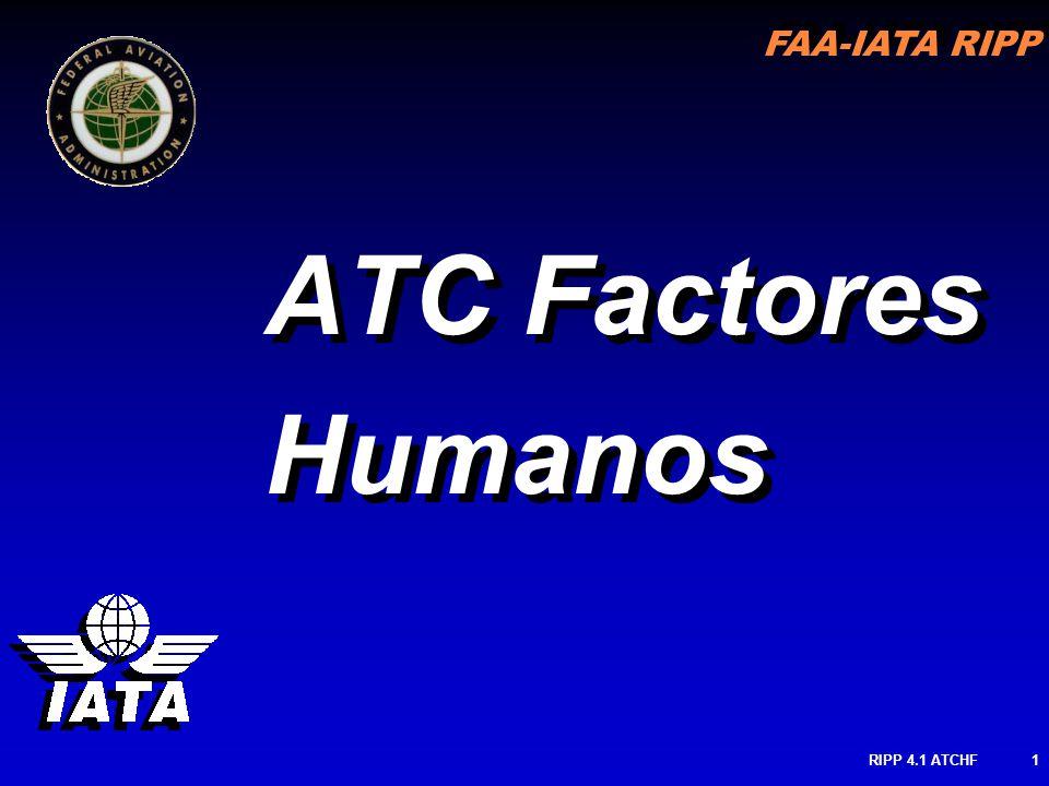 FAA-IATA RIPP RIPP 4.1 ATCHF1 ATC Factores Humanos