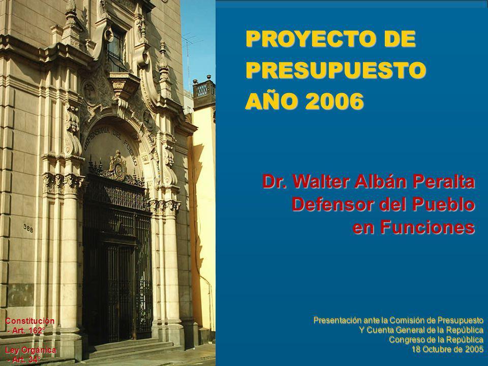 PROYECTO DE PRESUPUESTO AÑO 2006 Dr.