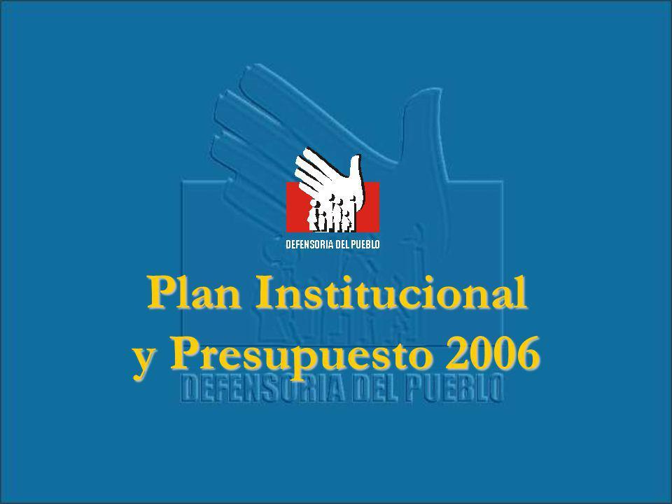 Plan Institucional y Presupuesto 2006