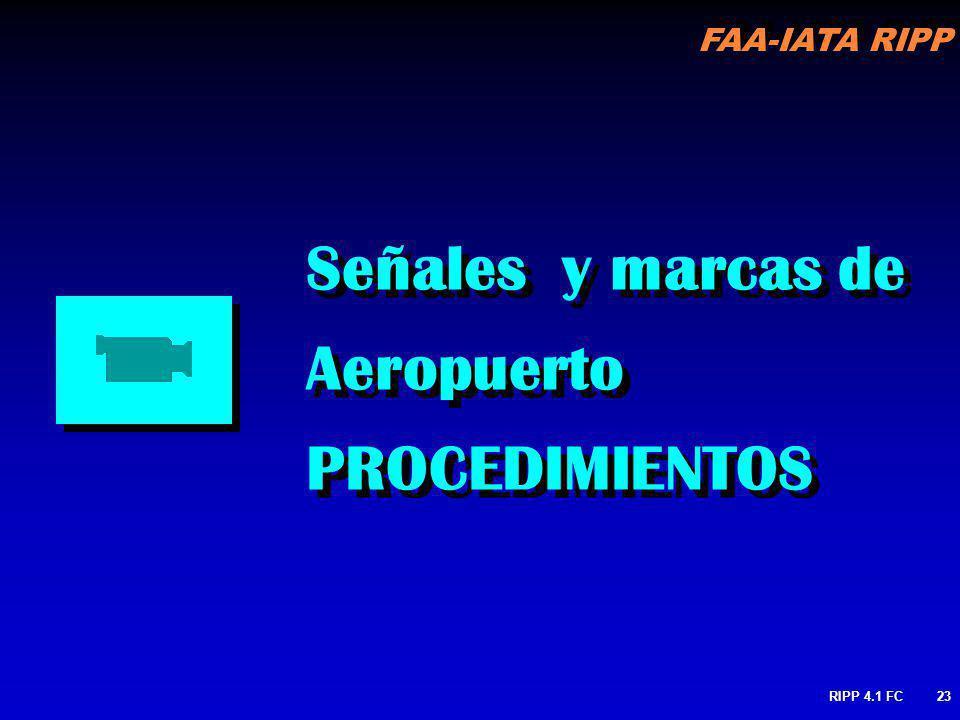 FAA-IATA RIPP RIPP 4.1 FC23 Señales y marcas de Aeropuerto PROCEDIMIENTOS