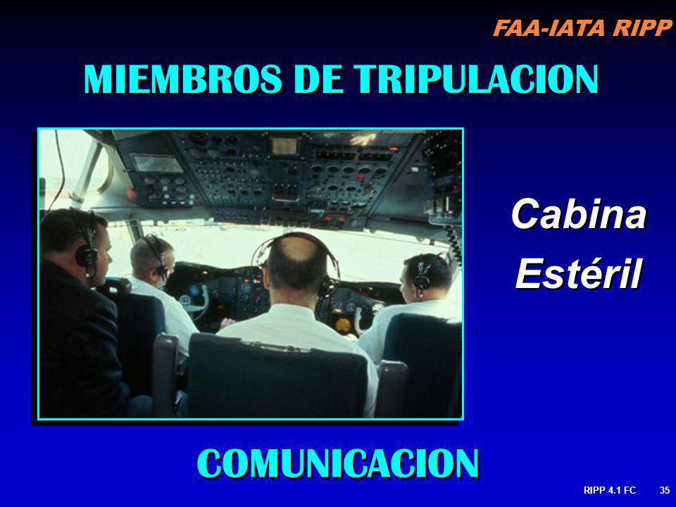 FAA-IATA RIPP RIPP 4.1 FC35 MIEMBROS DE TRIPULACION COMUNICACION Cabina Estéril