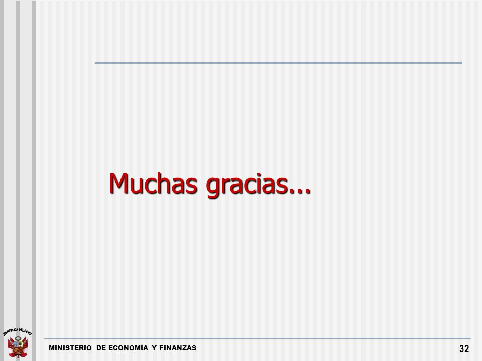 MINISTERIO DE ECONOMÍA Y FINANZAS 32 Muchas gracias...
