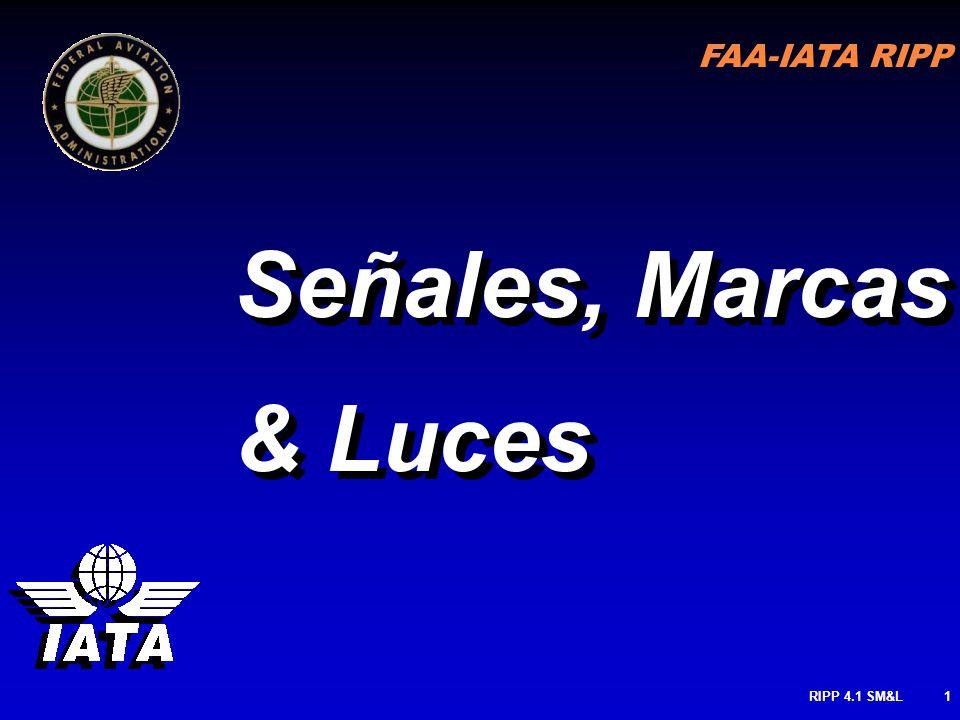 FAA-IATA RIPP RIPP 4.1 SM&L71 TODAS LAS MARCAS DE LA PISTA SON BLANCAS MARCAS cont.