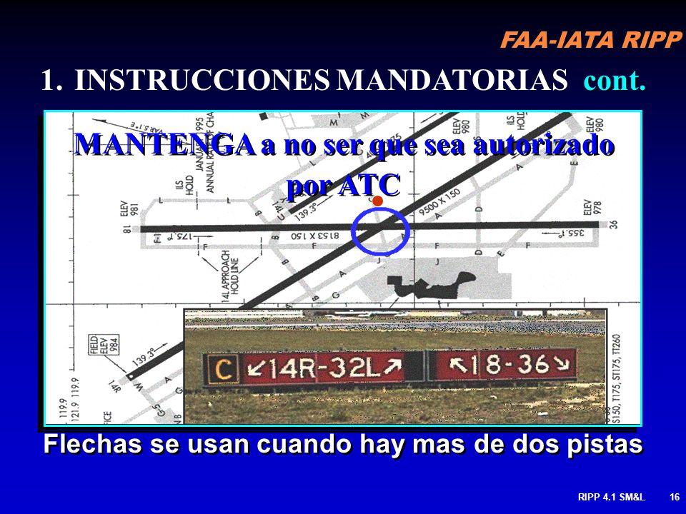 FAA-IATA RIPP RIPP 4.1 SM&L15 En intersecciones anchas, posición de espera y señal de ubicación & podrían estar ubicados al lado derecho de la calle d
