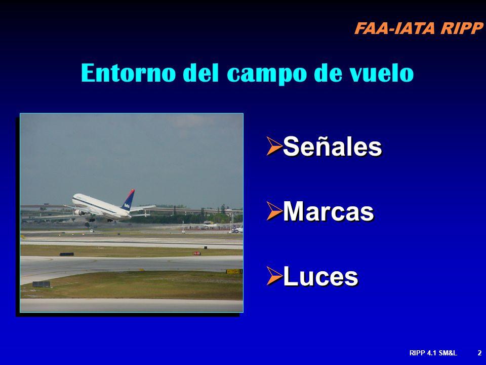 FAA-IATA RIPP RIPP 4.1 SM&L22 SEÑALES NEGRAS- LETRAS AMARILLAS IDENTIFICA CUALQUIER CALLE DE RODAJE O PISTA EN LA CUAL ESTAS UBICADO 9 2.