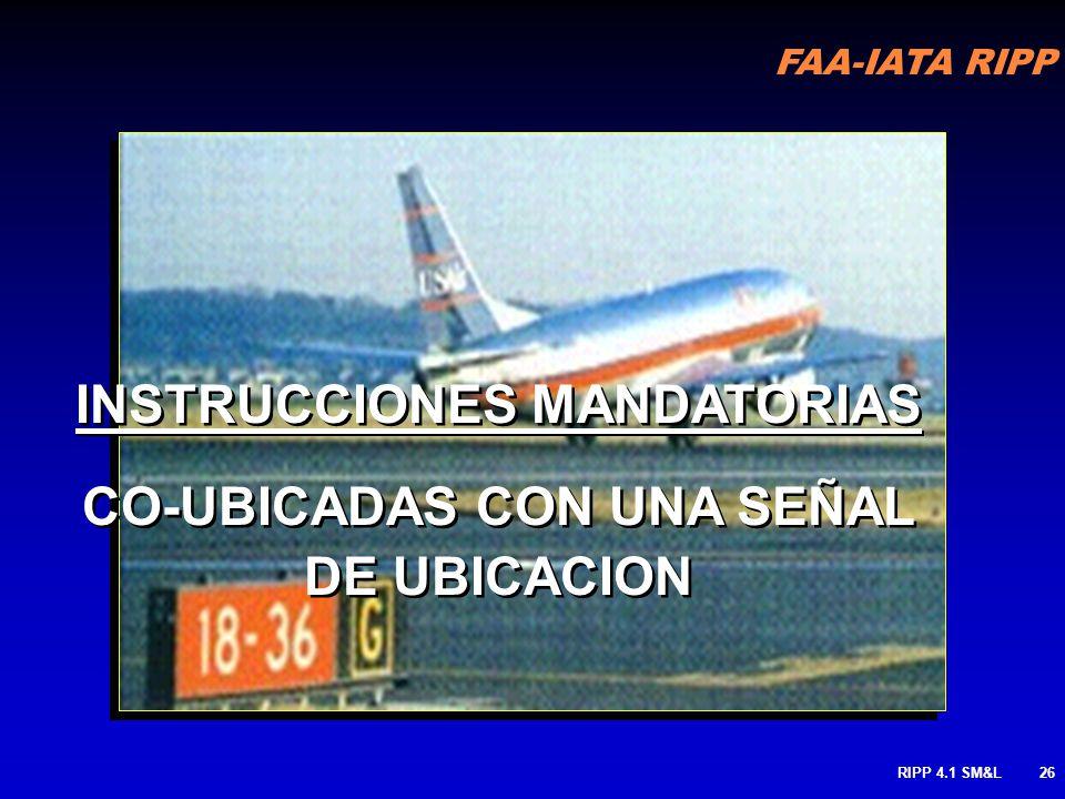 FAA-IATA RIPP RIPP 4.1 SM&L25 Usado donde dos pistas se interceptan cerca al mismo punto Despegue que podría causar confusión. Es recomendable una com