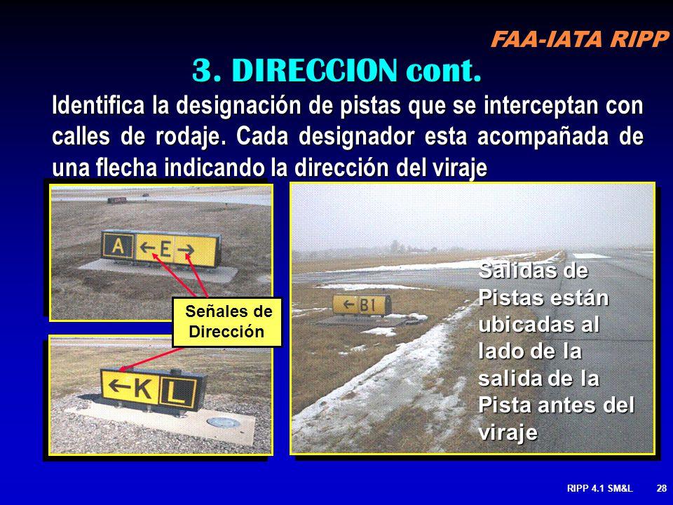 FAA-IATA RIPP RIPP 4.1 SM&L27 SEÑAL AMARILLA-LETRAS NEGRAS 3. DIRECCION