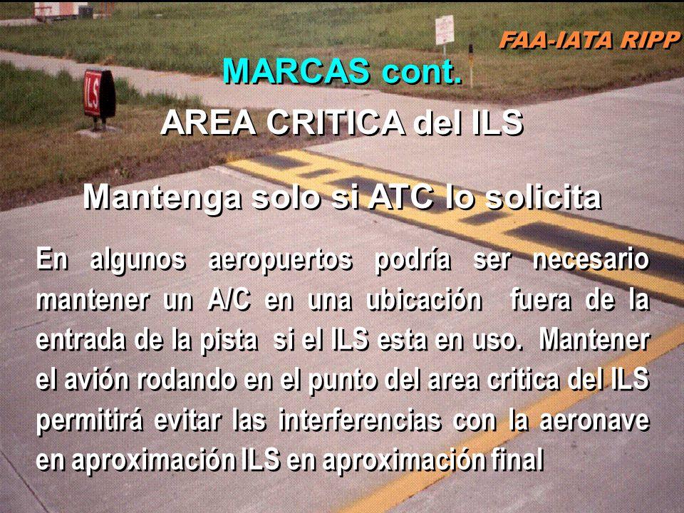 FAA-IATA RIPP RIPP 4.1 SM&L57 POSICION GEOGRAFICA : Designada para identificar la ubicación del A/C rodando en baja visibilidad Ubicad en las rutas de