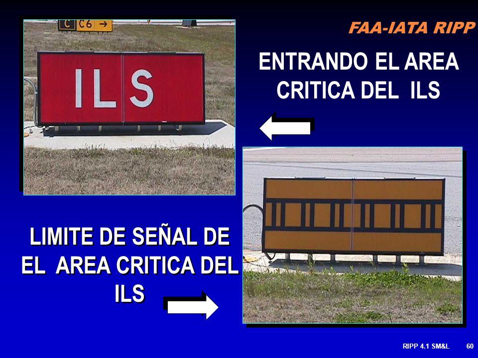 FAA-IATA RIPP RIPP 4.1 SM&L59 BARRA DE ESPERA DEL ILS: Identifica la ubicación donde un piloto o vehículo tiene que parar cuando no tiene autorización