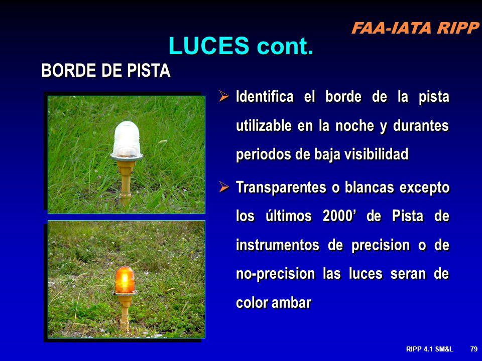 RIPP 4.1 SM&L78 LUCES Luces de Pista Luces de Rodaje Luces de centro de Pista Luces centrales de rodaje Luces elevadas de protección (Wig-Wags) Luces