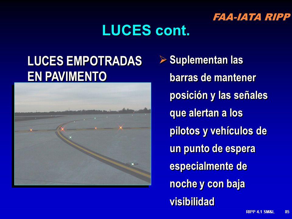 RIPP 4.1 SM&L84 LUCES ELEVADAS DE PISTA : identifica el punto de espera para una pista especialmente de noche y con baja visibilidad Para complementar