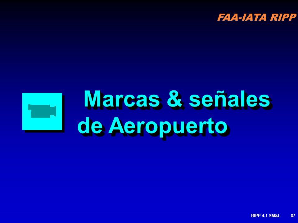 FAA-IATA RIPP RIPP 4.1 SM&L86 LUCES DE FIN DE PISTA: Usadas para marcar el final utilizable de la pista Arregladas en dos sets de luces de cuatro cada