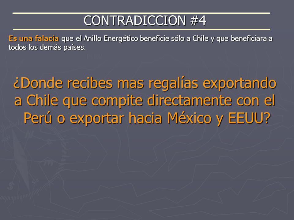 CONTRADICCION #4 PERÚ ¿Donde recibes mas regalías exportando a Chile que compite directamente con el Perú o exportar hacia México y EEUU? Es una falac