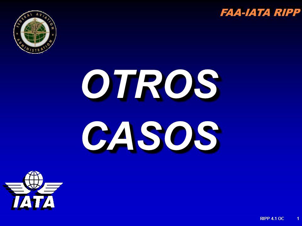 FAA-IATA RIPP RIPP 4.1 OC1 OTROSCASOSOTROSCASOS