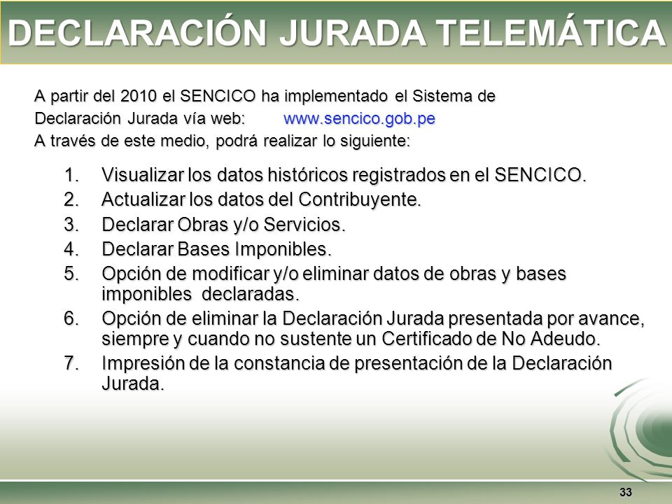 32 Presentación de la DECLARACIÓN JURADA ANUAL Presentación de la DECLARACIÓN JURADA ANUAL