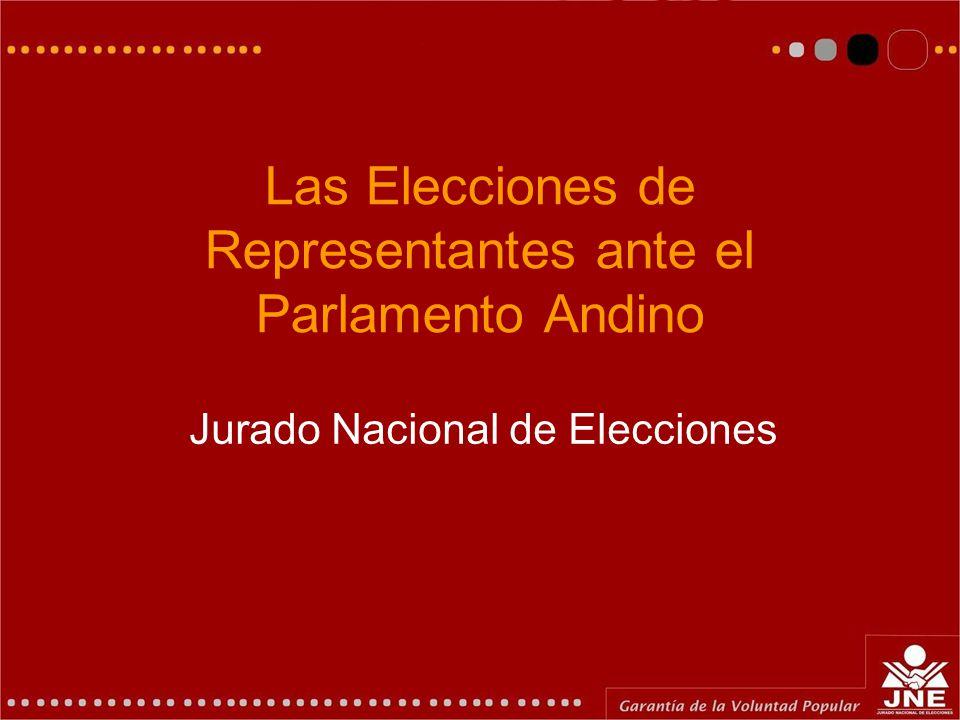 Las Elecciones de Representantes ante el Parlamento Andino Jurado Nacional de Elecciones