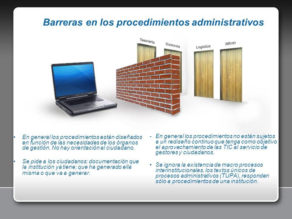 En general los procedimientos están diseñados en función de las necesidades de los órganos de gestión. No hay orientación al ciudadano. Se pide a los
