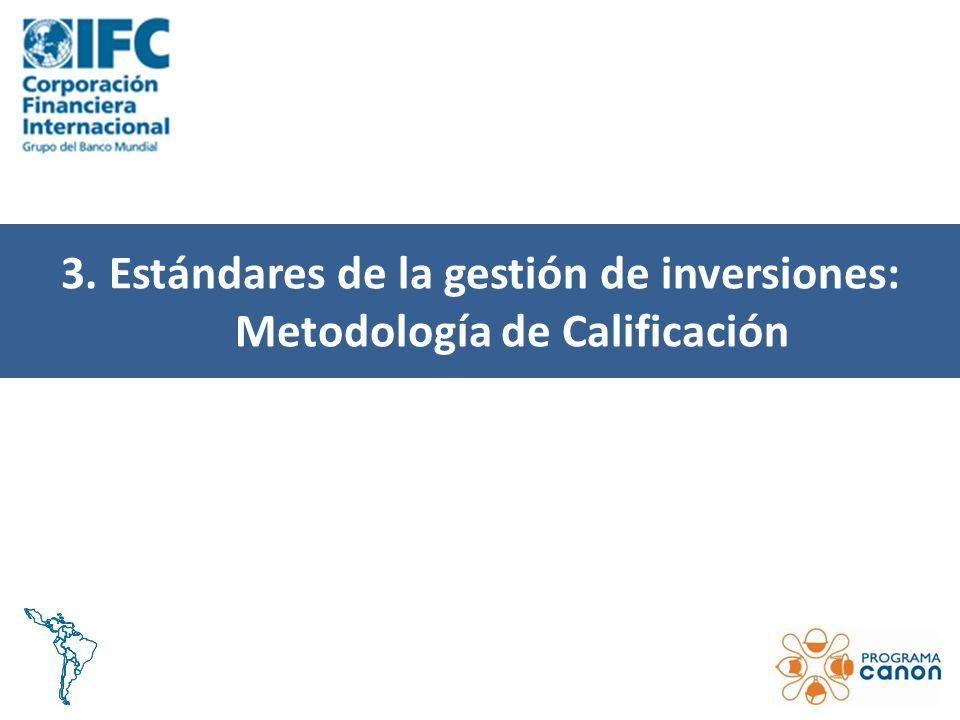 3. Estándares de la gestión de inversiones: Metodología de Calificación