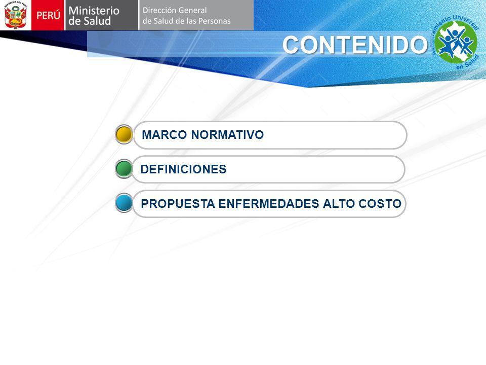 CONTENIDO PROPUESTA ENFERMEDADES ALTO COSTO DEFINICIONES MARCO NORMATIVO