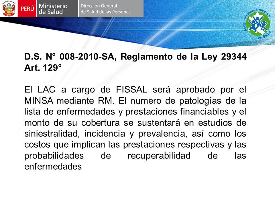 D.S.N° 008-2010-SA, Reglamento de la Ley 29344 Art.