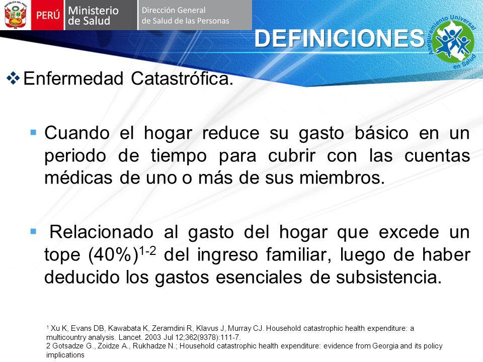 DEFINICIONES Enfermedad Catastrófica.