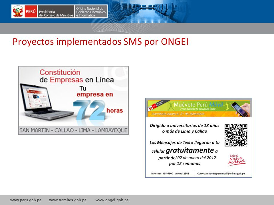 www.peru.gob.pe www.tramites.gob.pe www.ongei.gob.pe Proyectos implementados SMS por ONGEI