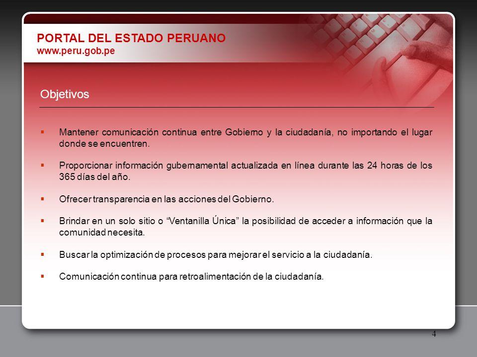 5 Estadísticas EL PORTAL DEL ESTADO PERUANO INICIA SUS ACTIVIDADES EL 23 DE MAYO DE 2001.
