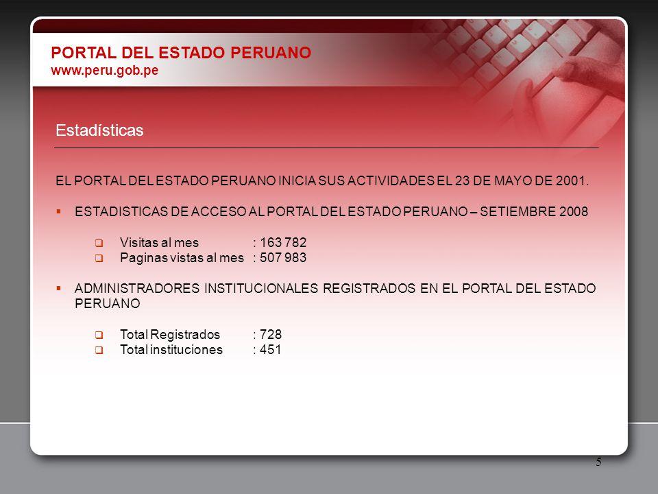 5 Estadísticas EL PORTAL DEL ESTADO PERUANO INICIA SUS ACTIVIDADES EL 23 DE MAYO DE 2001. ESTADISTICAS DE ACCESO AL PORTAL DEL ESTADO PERUANO – SETIEM