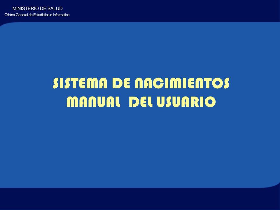 SISTEMA DE NACIMIENTOS MANUAL DEL USUARIO